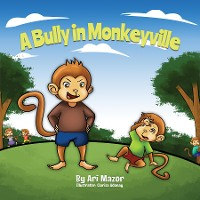 Cover A Bully In Monkeyville