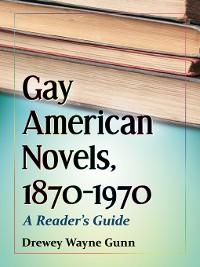 Cover Gay American Novels, 1870-1970
