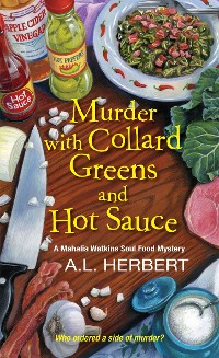 Cover Murder with Collard Greens and Hot Sauce