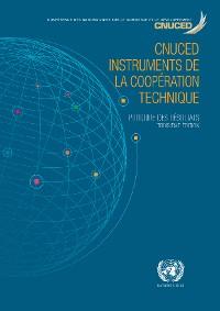 Cover CNUCED instruments de la coopération technique: Produire des résultats