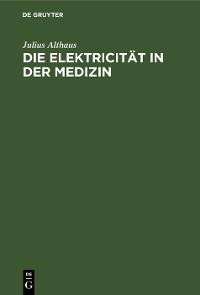 Cover Die Elektricität in der Medizin