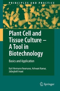 Cover Plant Cell and Tissue Culture - A Tool in Biotechnology