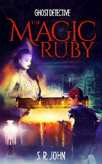 Cover Ghost Detective The Magic Ruby