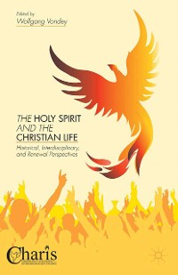 Cover The Holy Spirit and the Christian Life