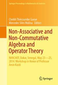 Cover Non-Associative and Non-Commutative Algebra and Operator Theory