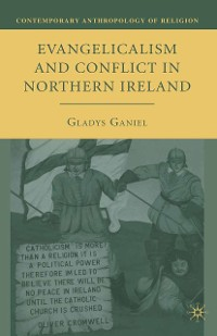Cover Evangelicalism and Conflict in Northern Ireland
