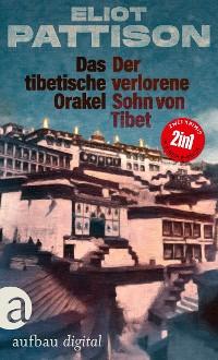 Cover Das tibetische Orakel & Der verlorene Sohn von Tibet