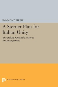 Cover A Sterner Plan for Italian Unity