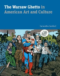 Cover The Warsaw Ghetto in American Art and Culture