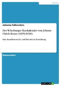 Cover Der Würzburger Ratskalender von Johann Ulrich Kraus (1695/1696)