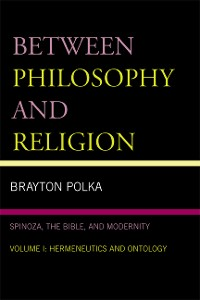 Cover Between Philosophy and Religion, Vol. I
