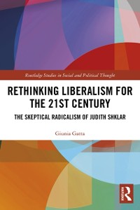 Cover Rethinking Liberalism for the 21st Century