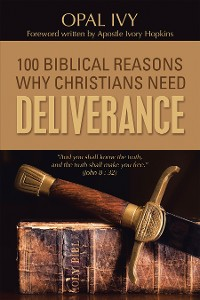 Cover 100 Biblical Reasons Why Christians Need Deliverance