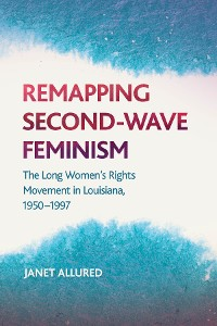 Cover Remapping Second-Wave Feminism