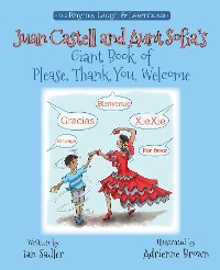 Cover Juan Castell and Aunt Sofia's Giant Book of Please, Thank You, Welcome