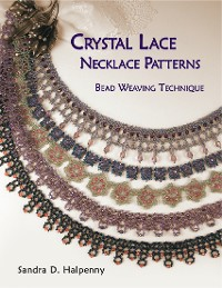 Cover Crystal Lace Necklace Patterns: Bead Weaving Technique