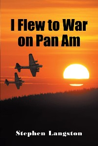 Cover I Flew to War on Pan Am