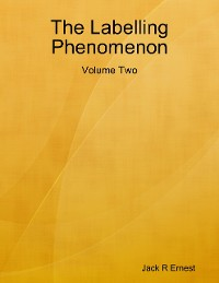 Cover The Labelling Phenomenon: Volume Two