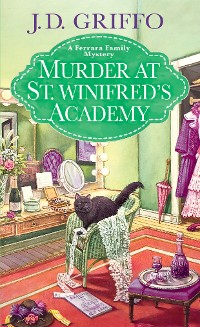 Cover Murder at St. Winifred's Academy