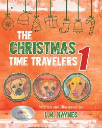 Cover The Christmas Time Travelers 1