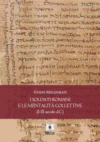Cover I soldati romani e le mentalità collettive