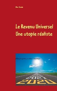 Cover Le Revenu Universel, une utopie réaliste