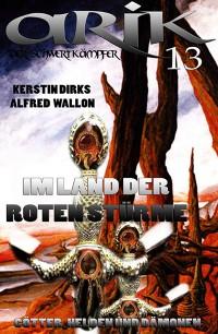 Cover Arik der Schwertkämpfer 13: Im Land der Roten Stürme