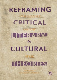 Cover Reframing Critical, Literary, and Cultural Theories