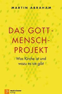 Cover Das Gott-Mensch-Projekt