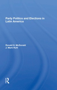 Cover Party Politics And Elections In Latin America