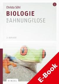 Cover Biologie für Ahnungslose
