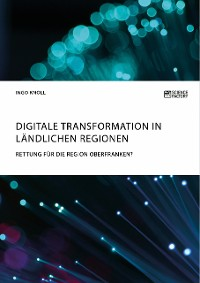 Cover Digitale Transformation in ländlichen Regionen
