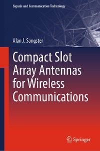 Cover Compact Slot Array Antennas for Wireless Communications