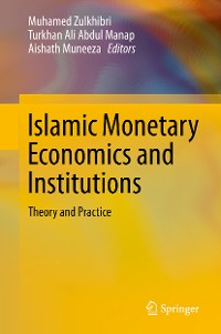 Cover Islamic Monetary Economics and Institutions