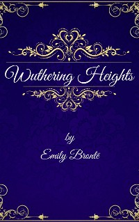 Cover Emily Brontë: Wuthering Heights (English Edition)