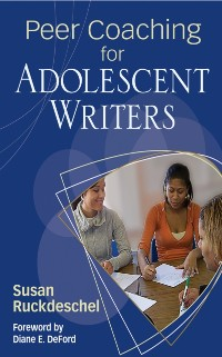 Cover Peer Coaching for Adolescent Writers