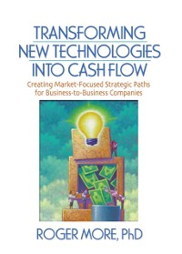 Cover Transforming New Technologies into Cash Flow