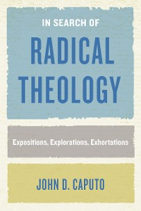 Cover In Search of Radical Theology