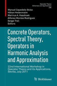 Cover Concrete Operators, Spectral Theory, Operators in Harmonic Analysis and Approximation