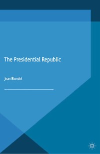 Cover The Presidential Republic