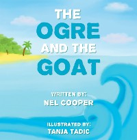 Cover The Ogre and the Goat