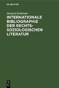 Cover Internationale Bibliographie der rechtssoziologischen Literatur