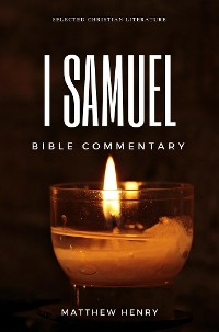Cover 1 Samuel - Complete Bible Commentary Verse by Verse