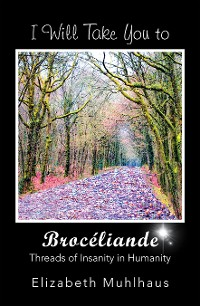 Cover I Will Take You to Broceliande