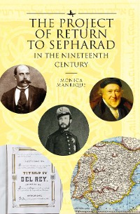 Cover The Project of Return to Sepharad in the Nineteenth Century