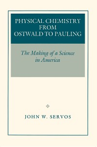 Cover Physical Chemistry from Ostwald to Pauling