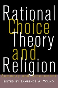 Cover Rational Choice Theory and Religion