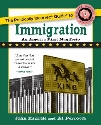 Cover Politically Incorrect Guide to Immigration