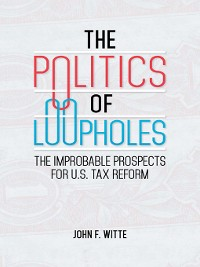 Cover The Politics of Loopholes