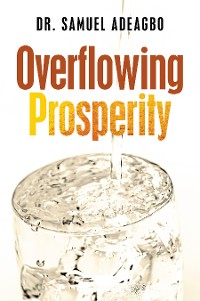 Cover Overflowing Prosperity